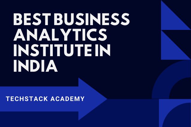 Best Business Analytics institute in India