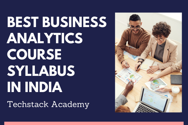 Best Business Analytics course syllabus in India