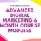 Advanced Digital Marketing 6 Month Course Modules