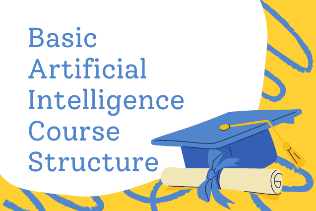 Basic Artificial Intelligence Course Structure